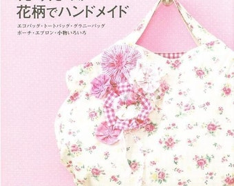 Flower PRINT BAGS and GOODS - Japanese Craft Book