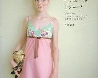 CUTE COUTURE REMAKE Clothes - Japanese Craft Book