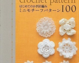 MINI MOTIF CROCHET Pattern 100 - Japanese Craft Book