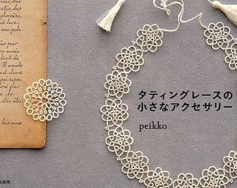 TATTING LACE Accessories Book - Japanese Craft Book MM
