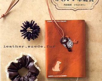 Kawaii Leather Zakka and Accessories  - Japanese Craft Book