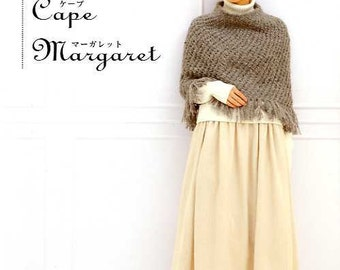 Easy and Cute Crochet and Knit - Shawl, Cape, Margaret - Japanese Craft Book