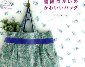 Easy To Use Everyday Bags -  Japanese Craft Book