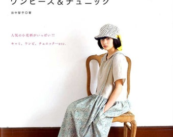 Finish in One Day Liberty Print Dresses and Tunics - Japanese Craft Book