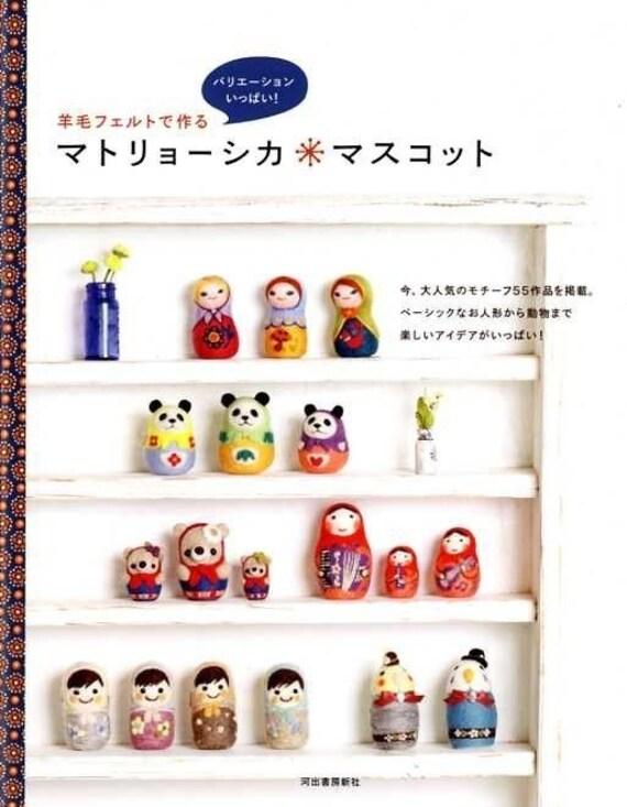 NEEDLE FELT MATRYOSHKA Doll - Japanese Felt Craft Book