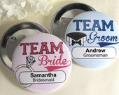 5 Wedding Party Buttons - Pin Backs - Bridal Party Button - Bridesmaid Gifts - Shower Favors - Bachelorette Party