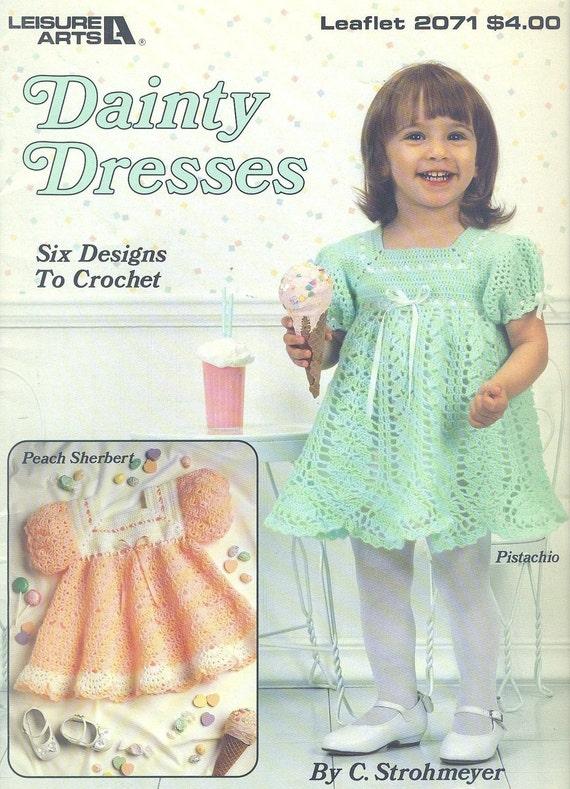 HTF Leisure Arts 2071 - Toddler DAINTY DRESSES to Crochet