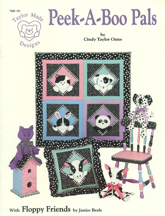 Child's Quilt Pattern PEEK-A-BOO PALS  by Cindy Taylor Oates OOP 1992