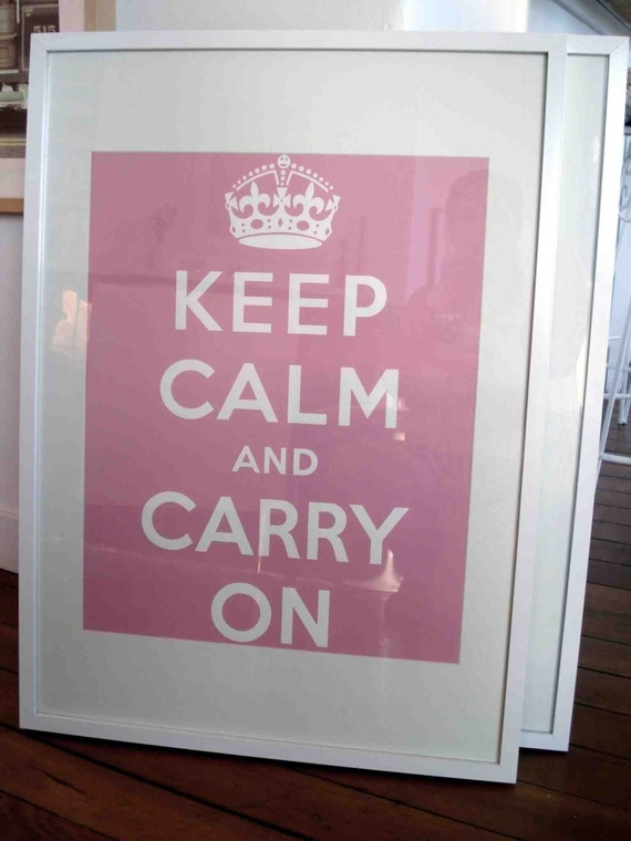Keep Calm And Carry on Poster - Pretty in Pink.