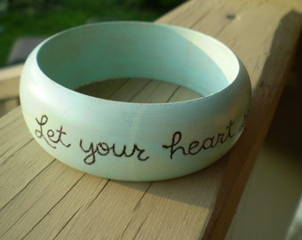 Let Your Heart See What Your Eyes Cannot Wood Bangle