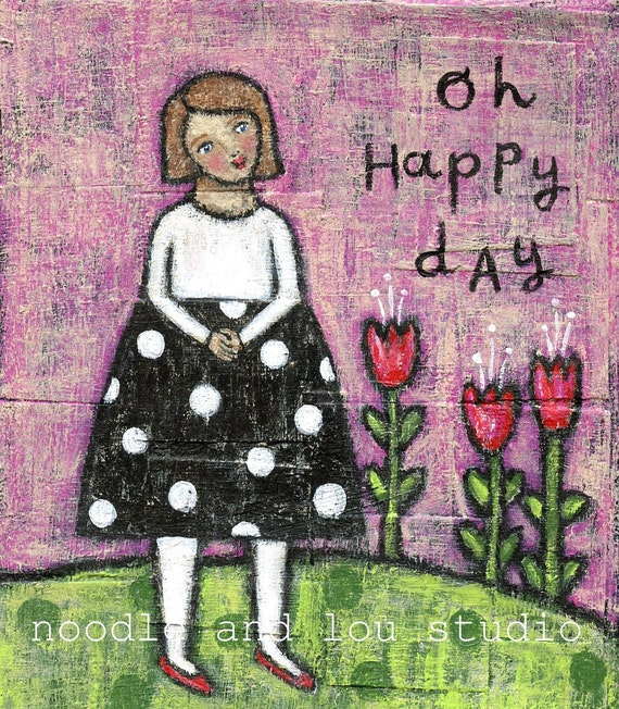RESERVED oh happy day ORIGINAL painting