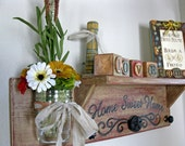 Primitive Wall Shelf-Home Sweet Home Shelf with Mason Jar Wall Vase and ALL ACCESSORIES INCLUDED