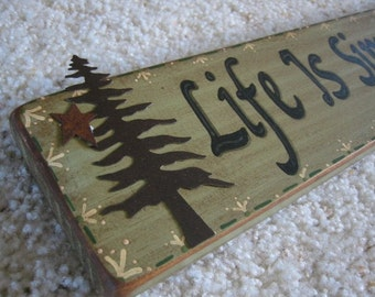 Rustic Decor, Country Decor, Lodge Primitive Wood Sign - Life is Simple, Its Just Not Easy Primitive Home Decor Handpainted Phrase Sign