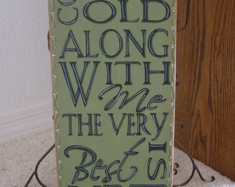 Housewarming gift, Wedding Gift, New Home Gift, Come Grow Old Vertical Sentiments Upright Primitive Country Wood Sign Anniversary Gift