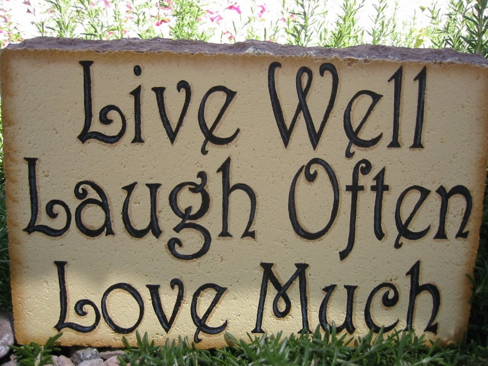 live well laugh often love much 12x8 by sunburstoutdoordecor. Black Bedroom Furniture Sets. Home Design Ideas