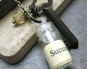 The Key to Success Linguistic Courage Bottle Quote Pendant, 16 inch chain unless otherwise requested