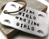 I Like Girls Who Like Girls Keychain, lesbian keychain, lgbtq keychain, lgbt keychain, lgbtq gift, lgbt gift, gay keychain, queer keychain