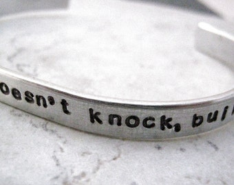 If opportunity doesn't knock, Build a Door, Quote Bracelet, Encouragement Bracelet, 1/4 inch aluminum cuff, plus size available