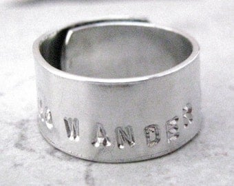 Not All Who Wander Are Lost Ring, Quote Ring, 3/8 inch aluminum wrap ring, customization available, please read listing