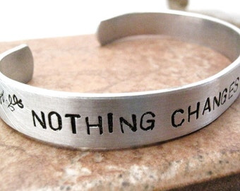Nothing Changes If Nothing Changes, aluminum quote bracelet, Motivation Bracelet, Inspiration Bracelet, Motivational Bracelet, Fitness