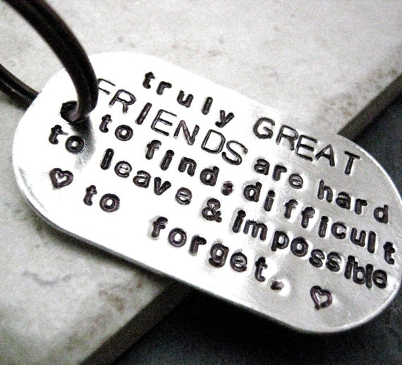 Truly Great Friends Quote Keychain, great gift for your bff, rounded aluminum dog tag, antique copper split ring, customizable, 70 char max