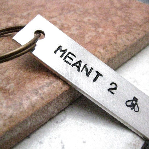 Meant to Bee Keychain, Couples Keychain, meant to be, please read listing and see pics for specs
