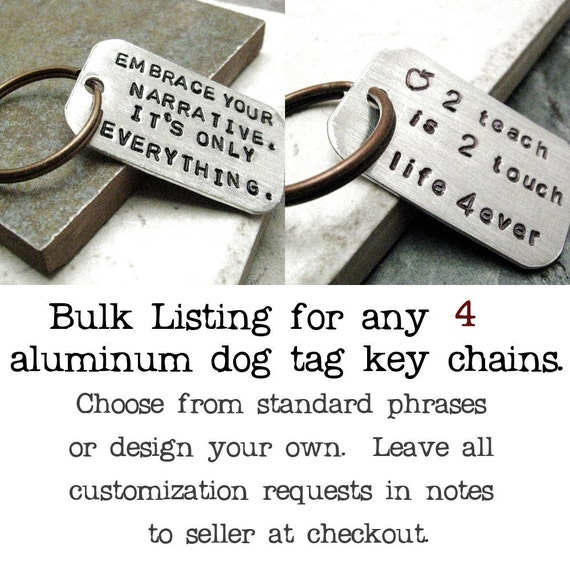 BULK DEAL - qty 4 - Custom Quote Keychain, set of 4 keychains, customize this with your own quote