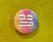 You Are Beautiful Button
