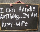 I Can Handle Anything I'm An Army Wife sign military home decor