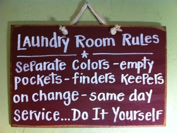LAUNDRY Room Rules Sign Separate Colors Empty Pockets Same Day