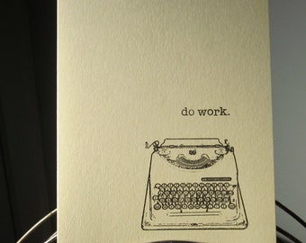 Do Work - Sage Gocco Screen-Printed Art Card