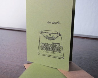 Do Work - Green 12-Pack Gocco Screen-Printed Typewriter Greeting Cards