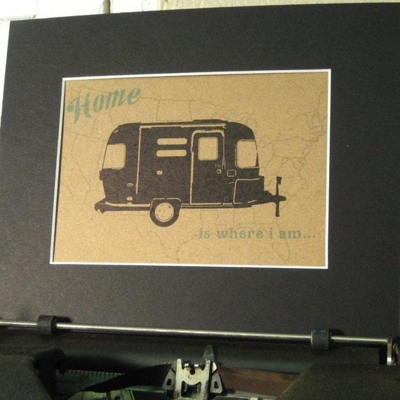 Home Is Where I Am - Airstream Trailer Wall Art