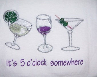 It's 5 o'clock somewhere T-Shirt Embroidered White T Shirt Full Design - Ready to Ship
