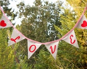 Linen LOVE Flag Banner, Bunting Decoration. Wedding, Holiday, Nursery Decor.