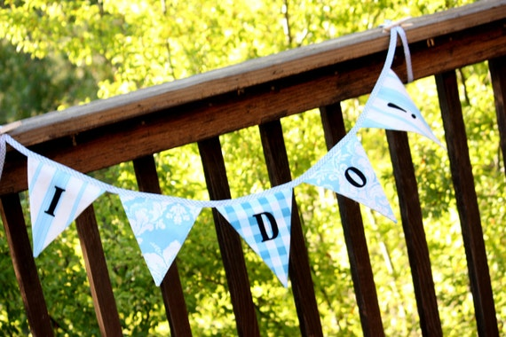 SALE I Do Bunting Wedding Flag Banner Decoration. Blues and Whites, Fabric Photo Prop, ready to ship.