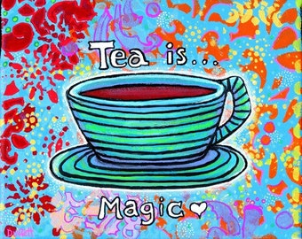 Tea is Magic, teacup and saucer , Shelagh Duffett  print