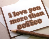 Funny Cards Set - I Love You More Than Coffee Greeting Cards Set of 4 by Oh Geez Design