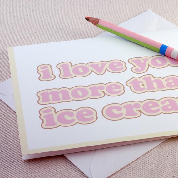 I Love You More Than Ice Cream: Items Similar To I Love You More Than Ice Cream Valentines