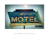 Moms Motel - 5x7 Fine Art Photographic Gallery Print