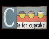 Cupcakes, Alphabet Primer - C is for Cupcake