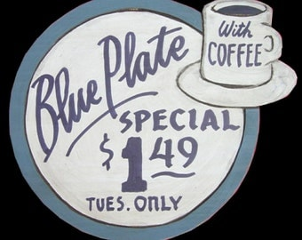 Diner, Blue Plate Special, Carved & Lettered by Gary Borgnis