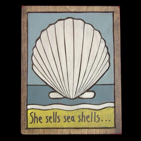 Beach Decor, She sells sea shells Wooden Painting