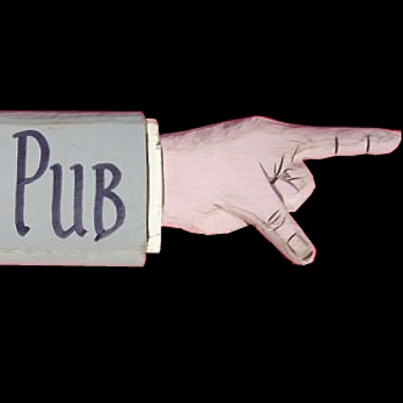 Pub Decor, To the Pub Pointing Hand