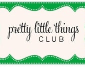 1 Year Subscription to the Pretty Little Things Club