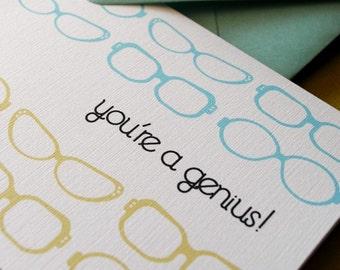 You're a Genius- Congratulations card