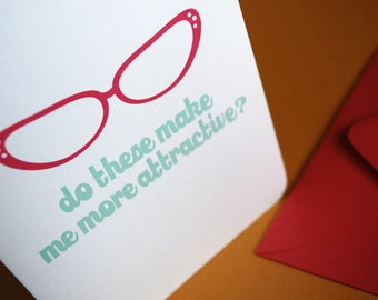 Attractive- nerdy single greeting card