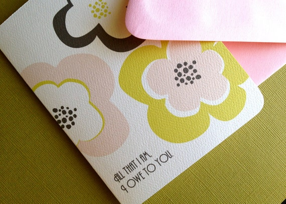 I owe it to you- mothers day or birthday card