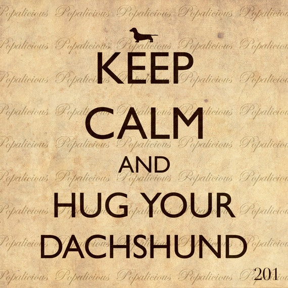 Keep Calm and Hug Your Dachshund Digital Collage sheet Download Transfer tote bag, Pillows, Tea Towels and more