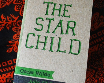 The Star Child by Oscar Wilde miniature illustrated storybook